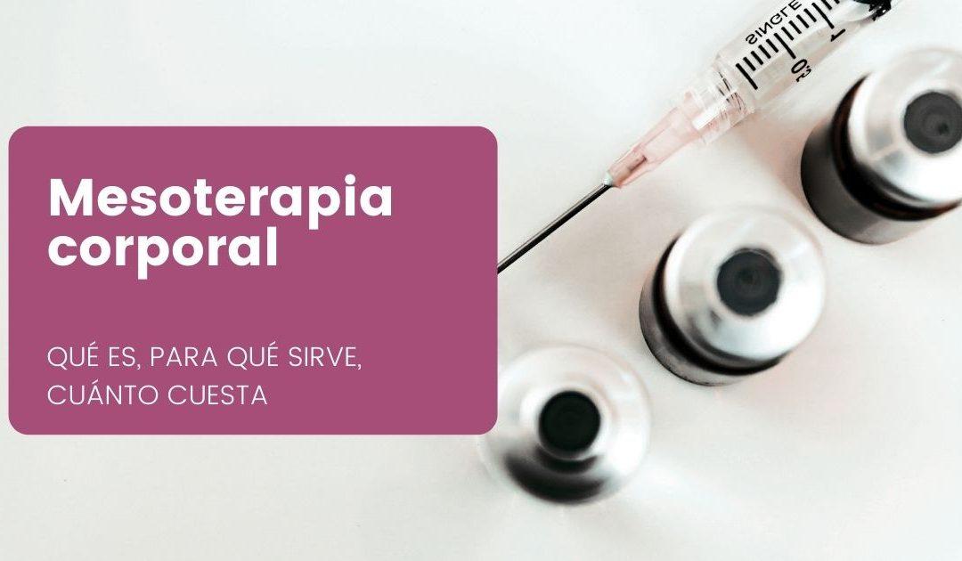 mesoterapia corporal qué es